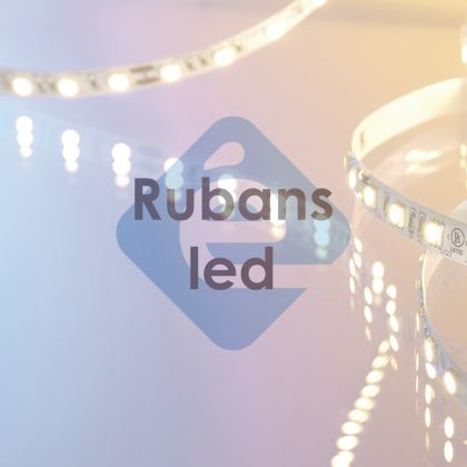 RUBANS LED